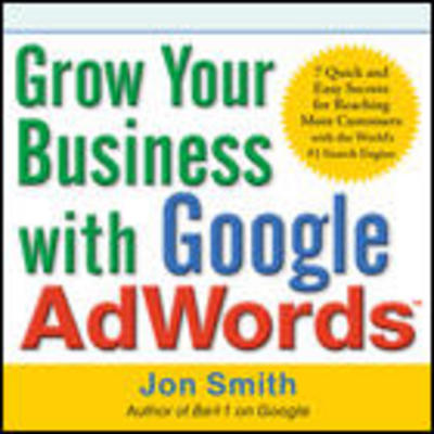 Product picture Grow Your Business with Google AdWords
