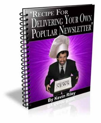 Product picture Recipe For Delivering Your Own Popular Newsletter